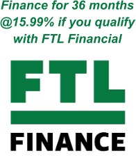 Finance for 36 months @15.99% if you qualify with FTL Financial